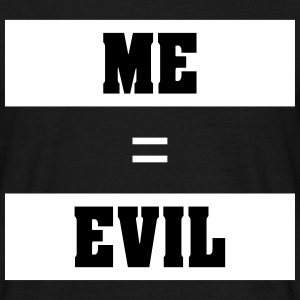 ME EVIL - T-skjorte for menn