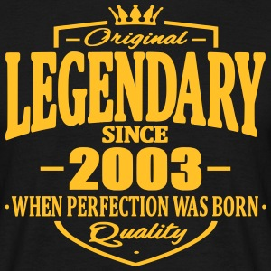 Legendary since 2003 - Men's T-Shirt