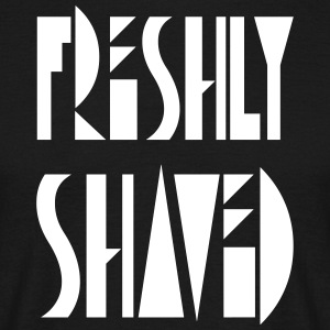 freshly shaved - Men's T-Shirt