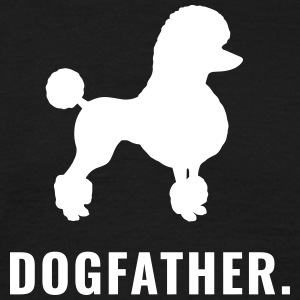 Poedel - Dogfather - Mannen T-shirt