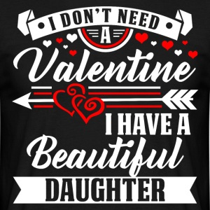 Daughter - Valentine's Day T-shirt and hoodie - Men's T-Shirt