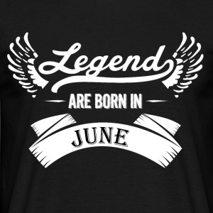 Legends are born in June - Men's T-Shirt