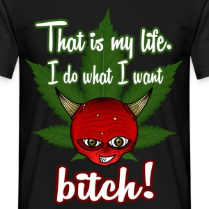 That is my life - Men's T-Shirt