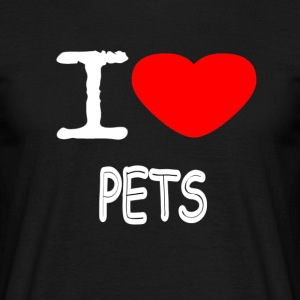 I LOVE PETS - Men's T-Shirt