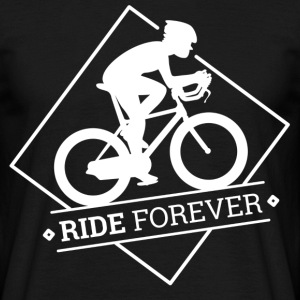 Ride Forever - Men's T-Shirt