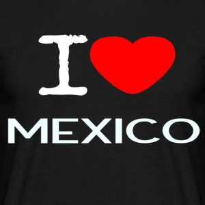 I LOVE MEXICO - Mannen T-shirt