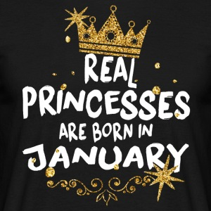 Real princesses are born in January! - Men's T-Shirt