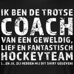 Trotse Coach Hockeyteam - Mannen T-shirt