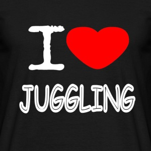 I LOVE JUGGLING - Men's T-Shirt