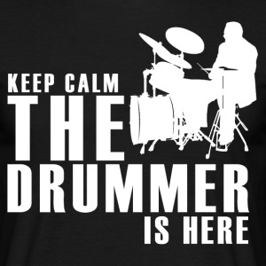 The Drummer is Here! - Mannen T-shirt