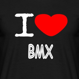 I LOVE BMX - Men's T-Shirt