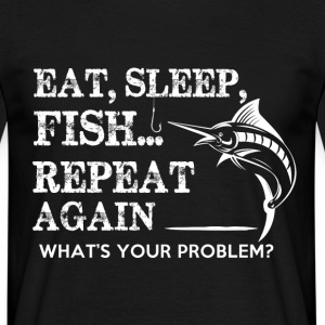 PESCA Eat Sleep REPEAT - Maglietta da uomo