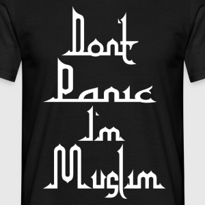 Don t Panic in Muslim - T-shirt Homme