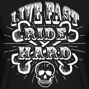 Live Fast Ride Hard! - T-skjorte for menn