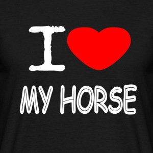 I LOVE MY HORSE - T-skjorte for menn