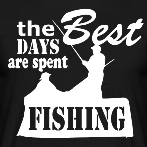 Best Days are spent Fishing - Fishing - Männer T-Shirt