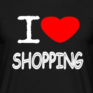 I LOVE SHOPPING - Men's T-Shirt