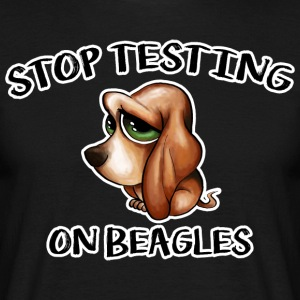 Stop Testing on Beagles - Men's T-Shirt