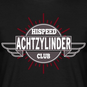 Eight-cylinder HiSpeedClub - Men's T-Shirt