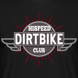 Dirtbike HiSpeedClub - Men's T-Shirt