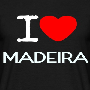 I LOVE MADEIRA - Men's T-Shirt