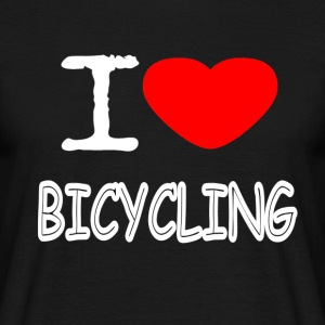 I LOVE BICYCLING - Men's T-Shirt
