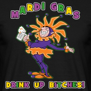 Mardi Gras Drink Up Bitches - T-shirt Homme