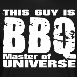 This Guy is BBQ Master of universe - Grillmeister - Men's T-Shirt