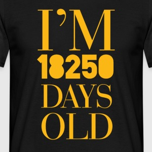 50th birthday: I'm 18250 Old Days - Men's T-Shirt