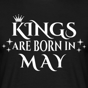 Kings are born in May - Männer T-Shirt