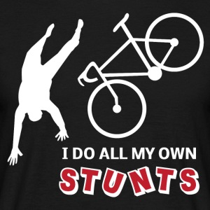 MY OWN STUNTS - Männer T-Shirt