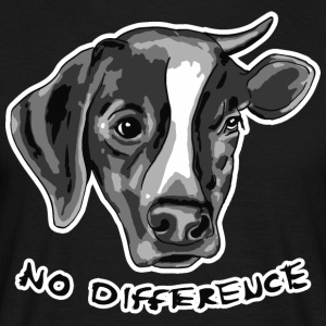 No Difference Between Dog and Cow - Men's T-Shirt