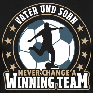 Father and Son - Never Change A Winning Team - Men's T-Shirt