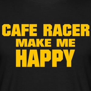 Cafe Racer Make me Happy - Men's T-Shirt