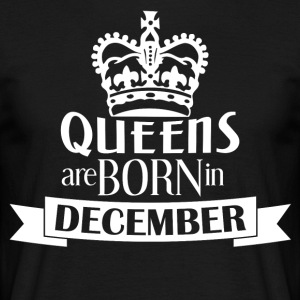Queens Born December LIMITED - Männer T-Shirt