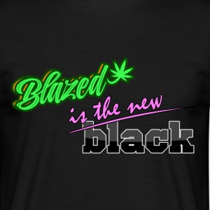 Blazed is the new black - Men's T-Shirt