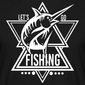 Lets go Fishing - We love fishing! - Men's T-Shirt