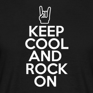 Keep Cool and Rock on - Music Passion - Men's T-Shirt