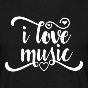 I love Music - Musikk Passion - T-skjorte for menn