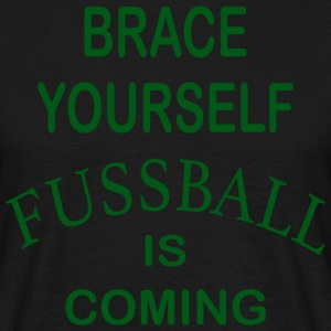 Brace Yourself Football is Coming - Vert - T-shirt Homme
