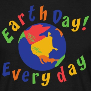 Earth Day Every Day - T-shirt Homme