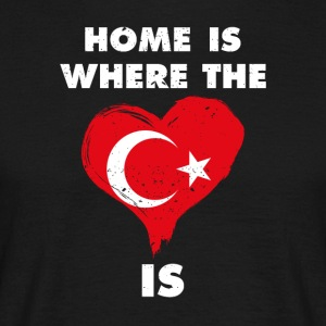 Home is where your heart is Turkey - Men's T-Shirt