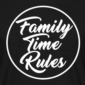 Family Time Rules - Men's T-Shirt