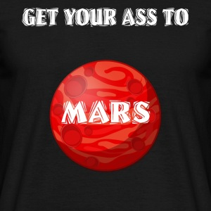 Get Your Ass To Mars Space - T-shirt herr