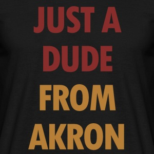Just A mec De Akron - T-shirt Homme