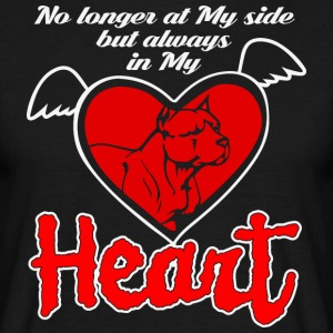 No longer at my side but always in my heart - Men's T-Shirt