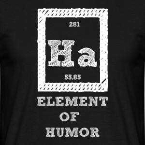 Periodic table: Ha - Element of Humor - Men's T-Shirt
