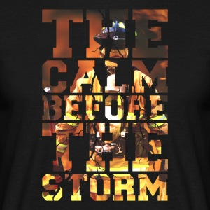 Firemen The Calm Before The Storm Fire Edition - Men's T-Shirt