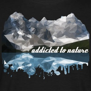 addicted to nature - Men's T-Shirt