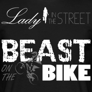 Lady in the Street - Beast op de fiets! - Mannen T-shirt